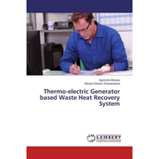 Thermo-electric Generator based Waste Heat Recovery System