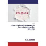 Phishing Email Detection in Czech Language for Email.cz