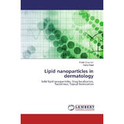 Lipid nanoparticles in dermatology - Solid lipid nanoparticles, Drug localization, Tacrolimus, Topical formulation