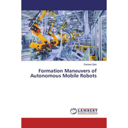Formation Maneuvers of Autonomous Mobile Robots