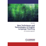 New Techniques and Technologies in English Language Teaching - An innovative approach