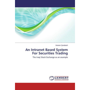 An Intranet Based System For Securities Trading - The Iraqi Stock Exchange as an example