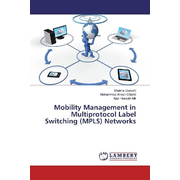 Mobility Management in Multiprotocol Label Switching (MPLS) Networks