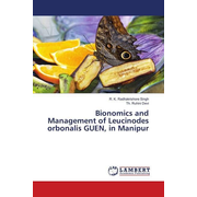 Bionomics and Management of Leucinodes orbonalis GUEN, in Manipur