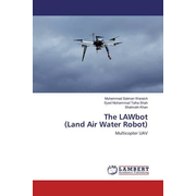 The LAWbot (Land Air Water Robot) - Multicopter UAV