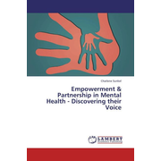 Empowerment & Partnership in Mental Health - Discovering their Voice