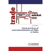 Good practices of internationalization of SMEs in Serbia