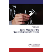 Some Models of the Quantum physical Systems