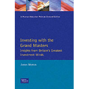 Investing with the Grand Masters - Insights from Britain's Greatest Investment Minds