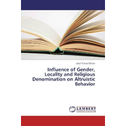 Influence of Gender, Locality and Religious Denomination on Altruistic Behavior