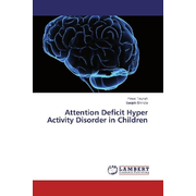 Attention Deficit Hyper Activity Disorder in Children