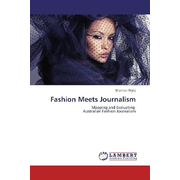 Fashion Meets Journalism - Mapping and Evaluating Australian Fashion Journalism