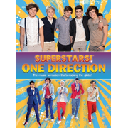 Superstars! One Direction - The music sensation that's rocking the globe!. Inside Their World