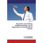 Dynamic Line Rating Implementation as an Approach to handle Wind Power