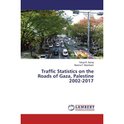 Traffic Statistics on the Roads of Gaza, Palestine 2002-2017