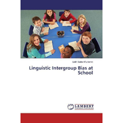 Linguistic Intergroup Bias at School