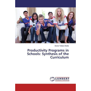 Productivity Programs in Schools: Synthesis of the Curriculum