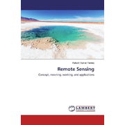 Remote Sensing - Concept, meaning, working, and applications