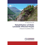 Rehabilitation of Malin Landslide Affected People - A Research of Landslide at Malin