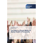 The Effect of Social Media on Mental Health & Personality