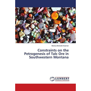 Constraints on the Petrogenesis of Talc Ore in Southwestern Montana