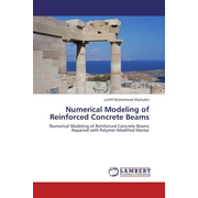 Numerical Modeling of Reinforced Concrete Beams - Numerical Modeling of Reinforced Concrete Beams Repaired with Polymer-Modified Mortar