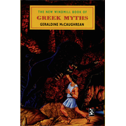 The New Windmill Book Of Greek Myths