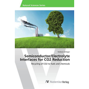 Semiconductor/Electrolyte Interfaces for CO2 Reduction - Recycling of CO2 to fuels and chemicals