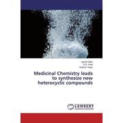 Medicinal Chemistry leads to synthesize new heterocyclic compounds