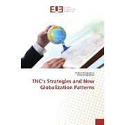 TNC's Strategies and New Globalization Patterns