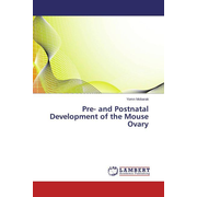 Pre- and Postnatal Development of the Mouse Ovary