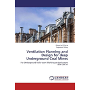Ventilation Planning and Design for deep Underground Coal Mines - For Underground Multi-seam Working at depth more than 300 m