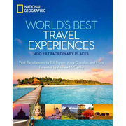 World's Best Travel Experiences - 400 Extraordinary Places. With Recollections by Bill Bryson, Anna Quindlen, and More. Foreword by Andrew McCarthy