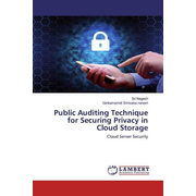 Public Auditing Technique for Securing Privacy in Cloud Storage - Cloud Server Security
