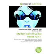 Modern Age of Comic Books Part 1