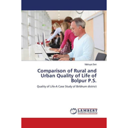 Comparison of Rural and Urban Quality of Life of Bolpur P.S. - Quality of Life-A Case Study of Birbhum district