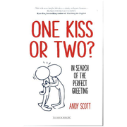 One Kiss or Two? - In Search of the Perfect Greeting
