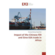 Impact of the Chinese FDI and Sino-SSA trade in Africa