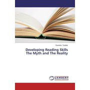 Developing Reading Skills The Myth and The Reality