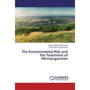 The Environmental Risk and the Treatment of Microorganisms