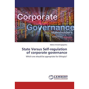 State Versus Self-regulation of corporate governance - Which one should be appropriate for Ethiopia?