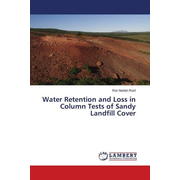 Water Retention and Loss in Column Tests of Sandy Landfill Cover