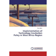 Implementation of Technology Incubation Policy in West Africa Region