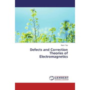 Defects and Correction Theories of Electromagnetics