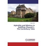 Hybridity and Mimicry in Geoffrey Chaucer's The Canterbury Tales