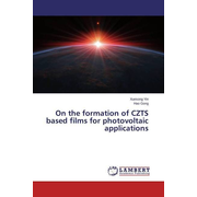 On the formation of CZTS based films for photovoltaic applications