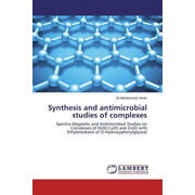 Synthesis and antimicrobial studies of complexes - Spectro-Magnetic and Antimicrobial Studies on Complexes of Ni(II),Cu(II) and Zn(II) with Ethylenedianil of O-Hydroxyphenylglyoxal