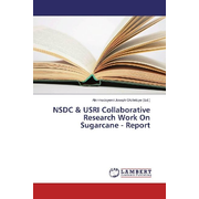 NSDC & USRI Collaborative Research Work On Sugarcane - Report