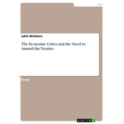 The Economic Crises and the Need to Amend the Treaties