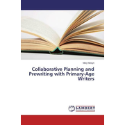 Collaborative Planning and Prewriting with Primary-Age Writers